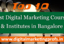 Top 10 Best Digital Marketing Courses and Institutes in Bangalore