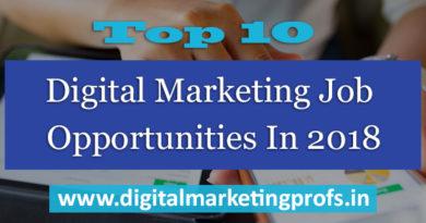 Top 10 Digital Marketing Job Opportunities In 2018
