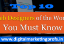 Top 10 Web Designers of the World You Must Know