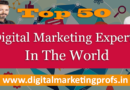 Top Digital Marketing Experts In The World