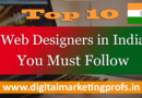 Top web designers in India You must follow | Digital Marketing Profs