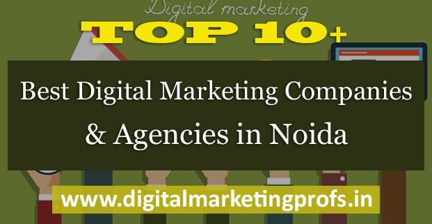 Top 10+ Best Digital Marketing Companies and Agencies in Noida