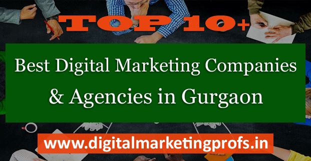Top 10+ Best Digital Marketing Companies and Agencies in Gurgaon